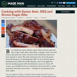 Cooking with Booze: Beer, BBQ and Brown Sugar Ribs