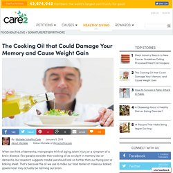 The Cooking Oil That Could Damage Your Memory And Cause Weight Gain