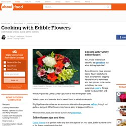 Edible Flowers Tips & Hints. How To Cook With Edible Flowers