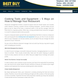 Cooking Tools and Equipment – 5 Ways on How to Manage Your Restaurant