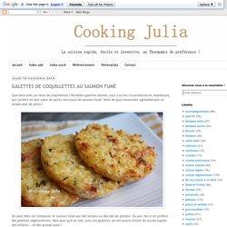 COOKING JULIA : GALETTES DE COQUILLETTES AU SAUMON FUMÉ