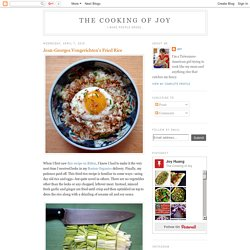 The Cooking of Joy: Jean-Georges Vongerichten's Fried Rice