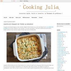 COOKING JULIA : GRATIN DE POMMES DE TERRE AU BOURSIN