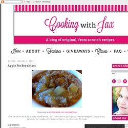 Cooking with Jax: Apple Pie Breakfast