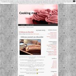 Cooking mag » Gâteau au chocolat