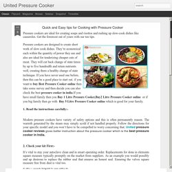 United Pressure Cooker: Quick and Easy tips for Cooking with Pressure Cooker
