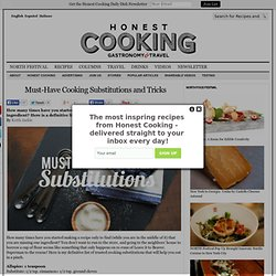 Must-Have Cooking Substitutions and Tricks