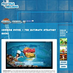 Cooking Fever - The Ultimate Strategy Guide
