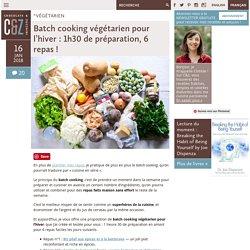 Batch cooking végétarien pour l'hiver: 1h30 de préparation, 6 repas!