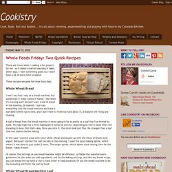 Whole Foods Friday: Two Quick Recipes