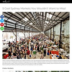 5 Cool Sydney Markets You Wouldn't Want to Miss!