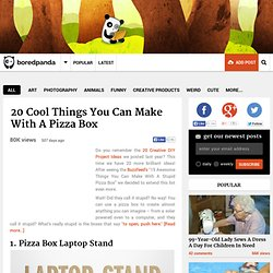 20 Cool Things You Can Make With A Pizza Box