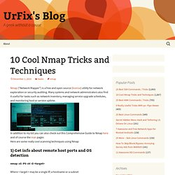 10 Cool Nmap Tricks and Techniques « UrFix's Blog