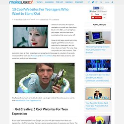 10 Cool Websites For Teenagers Who Want to Stand Out