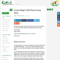 Coolest Child Theme Party Ideas