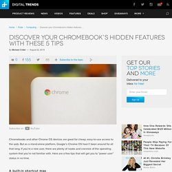 The 5 Coolest Chromebook and Chrome OS Tips And Tricks