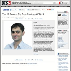 The 10 Coolest Big Data Startups Of 2014 - Page: 7