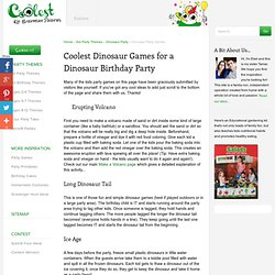 Coolest Dinosaur Games for a Dinosaur Theme Birthday Party