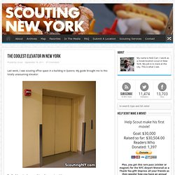 The Coolest Elevator in New York & Scouting NY