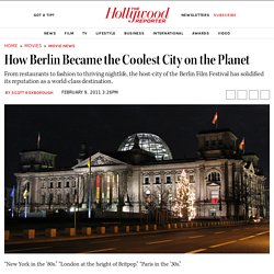 How Berlin Became the Coolest City on the Planet