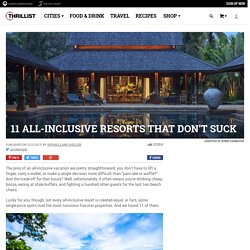 Coolest All-Inclusive Resorts: The Best American Plan Hotels