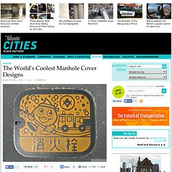The World's Coolest Manhole Cover Designs - Design
