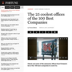 The 25 coolest offices of the 100 Best Companies