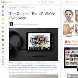 """Le plus cool """"Crayon"""" Nous avons déjà vu"""
