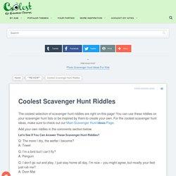 Coolest Scavenger Hunt Riddles