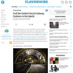 9 of the Coolest Secret Subway Stations in the World