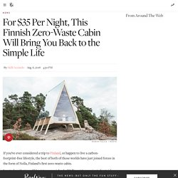 Meet Nolla, The Coolest and Most Sustainable Cabin in Finland