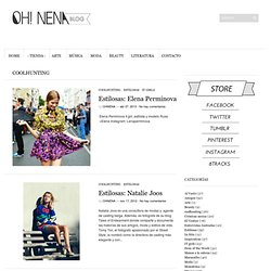 coolhunting | OH!NENA blog