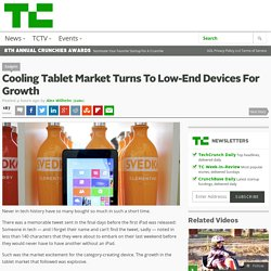 Cooling Tablet Market Turns To Low-End Devices For Growth