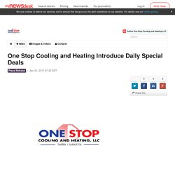 One Stop Cooling and Heating Introduce Daily Special Deals