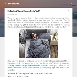 Do Cooling Weighted Blankets Really Work?