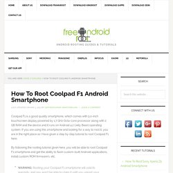 How To Root Coolpad F1 Android Smartphone Using Framaroot