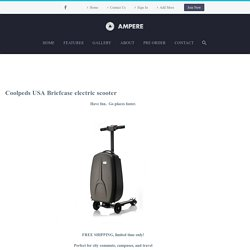 Coolpeds USA Briefcase electric scooter – Ampere Motor USA