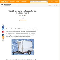 Ak coolroom Hire - Want the mobile cool room for the business work?
