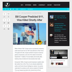 Bill Cooper Predicted 9/11, Was Killed Shortly After –