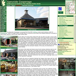 Speyside Cooperage Feature Page on Undiscovered Scotland