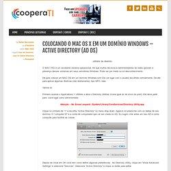 Colocando o MAC OS X em um domínio Windows – Active Directory (AD DS)
