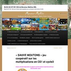 «SAUVE MOUTONS» jeu coopératif sur les multiplications en CE1 et cyle3