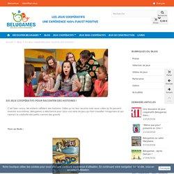 Six jeux coopératifs pour raconter des histoires ! - Blog Belugames dédié aux jeux coopératifs