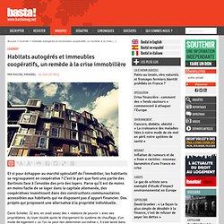 Habitats autogérés et immeubles coopératifs, un remède à la crise immobilière - Logement