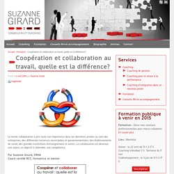 Coopération et collaboration au travail, quelle est la différence?
