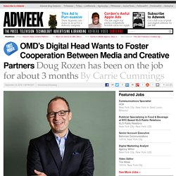 OMD's Digital Head Wants to Foster Cooperation Between Media and Creative Partners