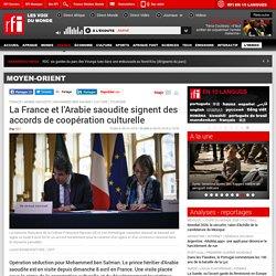 La France et l'Arabie saoudite signent des accords de coopération culturelle