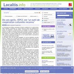 Dix ans après, l'EPCC est un outil de coopération culturelle reconnu - 2012