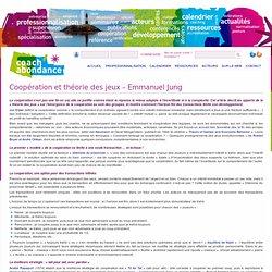 Coopération et théorie des jeux - Emmanuel Jung - coach'abondance
