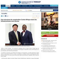 Une structure de coopération Corée-Afrique dans les infrastructures sera lancée